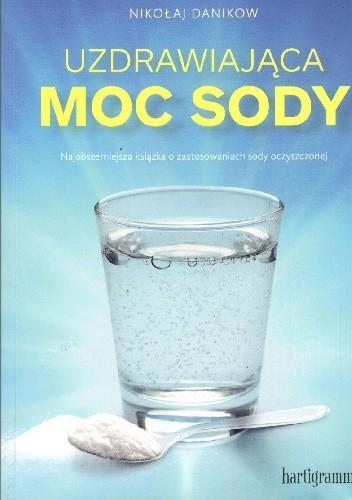 Okładka książki Uzdrawiająca moc sody