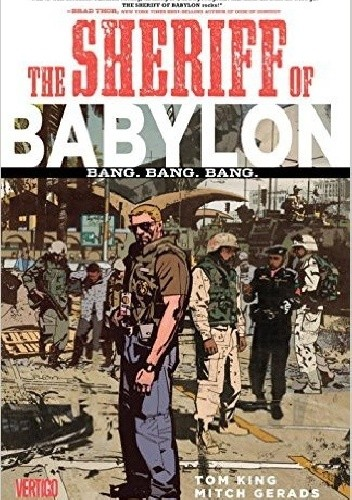 Okładka książki The Sheriff of Babylon Vol. 1: Bang. Bang. Bang.