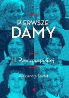 Pierwsze damy III Rzeczpospolitej.
