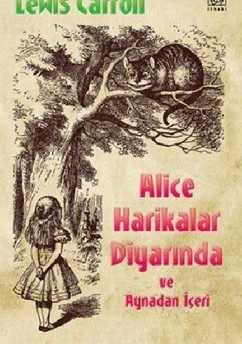 Okładka książki Alice Harikalar Diyarında ve Aynadan İçeri