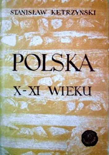 Okładka książki Polska X-XI wieku
