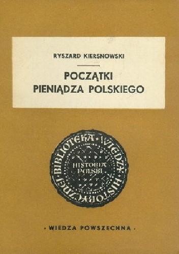 Okładka książki Początki pieniądza polskiego