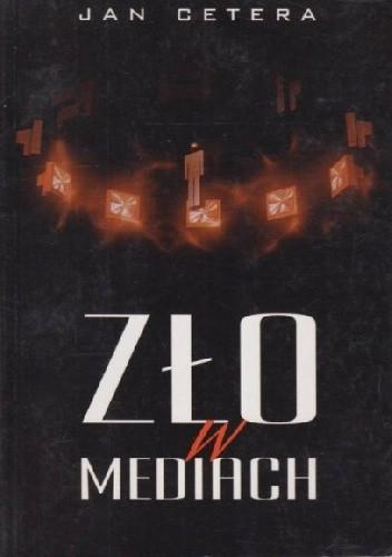 Okładka książki Zło w mediach