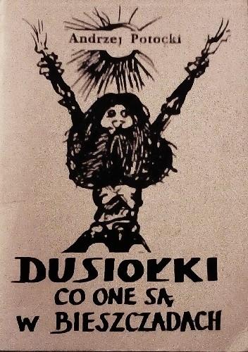 Okładka książki Dusiołki co one są w Bieszczadach