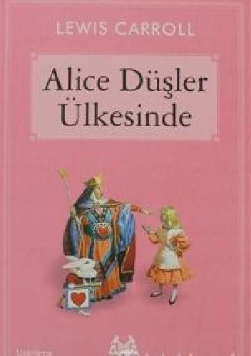 Okładka książki Alice Düşler Ülkesinde