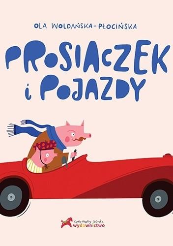 Okładka książki Prosiaczek i pojazdy