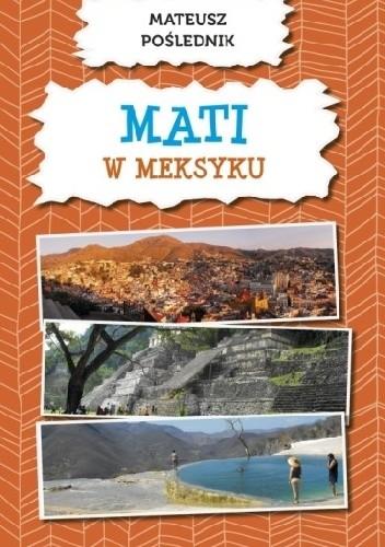 Okładka książki Mati w Meksyku