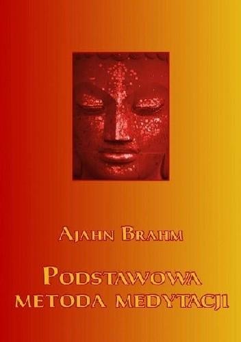 Okładka książki Podstawowa metoda medytacji