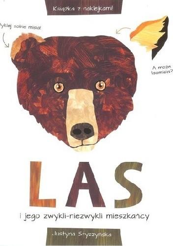 Okładka książki LAS i jego zwykli - niezwykli mieszkańcy