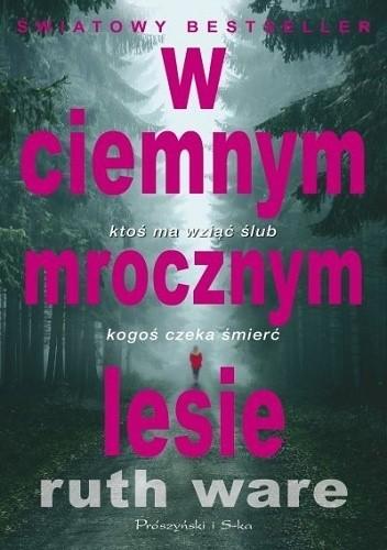 Okładka książki W ciemnym, mrocznym lesie