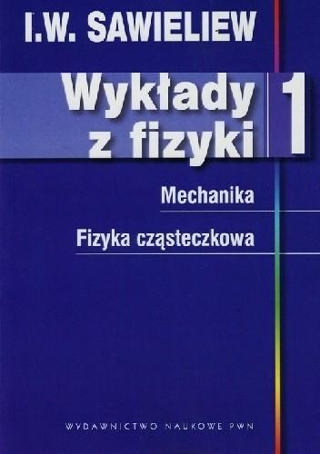 Okładka książki Wykłady z fizyki tom 1