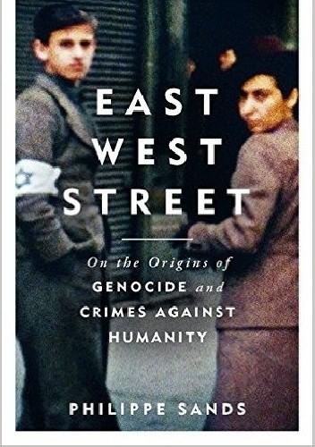 Okładka książki East West Street: On the Origins of Genocide and Crimes Against Humanity