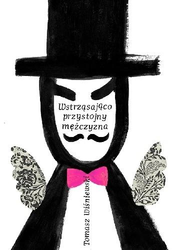 Okładka książki Wstrząsająco przystojny mężczyzna