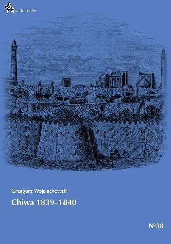 Okładka książki Chiwa 1839-1840