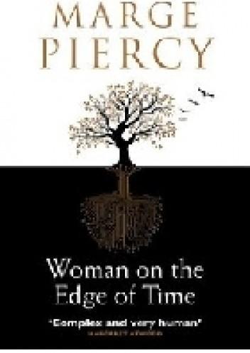 Okładka książki Woman on the edge of time
