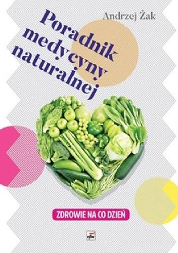 Okładka książki Poradnik medycyny naturalnej