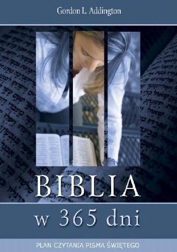 Okładka książki Biblia w 365 dni. Plan czytania Pisma Świętego