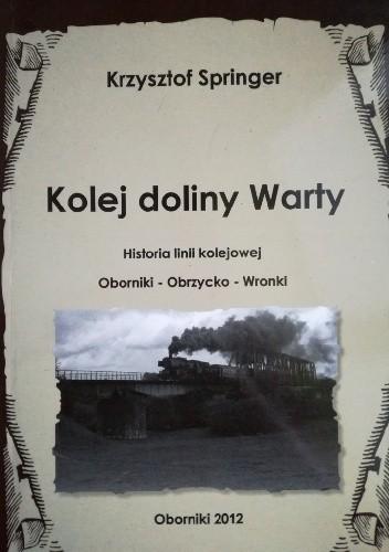 Okładka książki Kolej doliny Warty