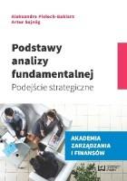 Podstawy analizy fundamentalnej. Podejście strategiczne