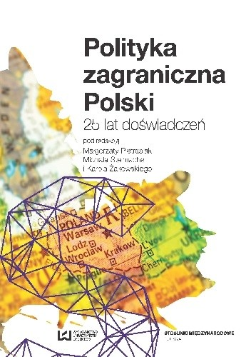 Okładka książki Polityka zagraniczna Polski. 25 lat doświadczeń