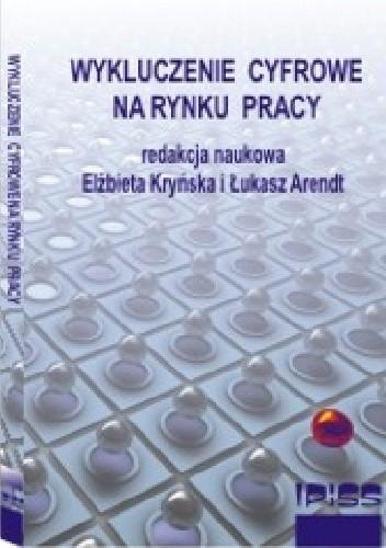 Okładka książki Wykluczenie cyfrowe na rynku pracy