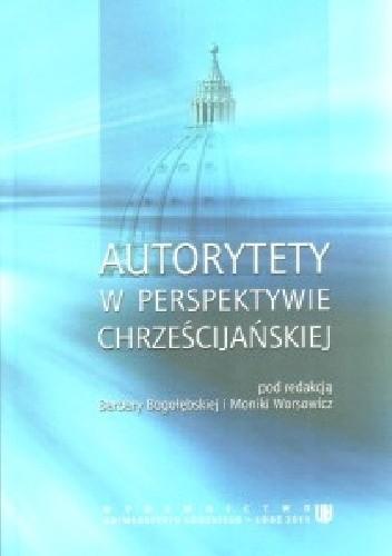Okładka książki Autorytety w perspektywie chrześcijańskiej