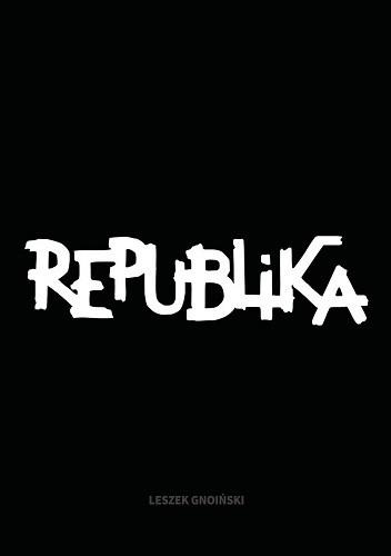 Okładka książki Republika. Nieustanne tango