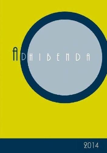 Okładka książki Adhibenda. Rocznik Archiwum Diecezjalnego w Zielonej Górze. Tom I