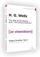 The War of the Worlds. Wojna światów z podręcznym słownikiem angielsko-polskim, tom 2