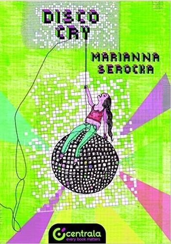 Okładka książki Disco Cry