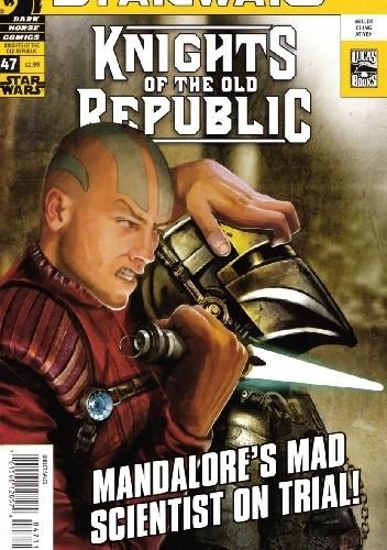 Okładka książki Star Wars: Knights of the Old Republic #47