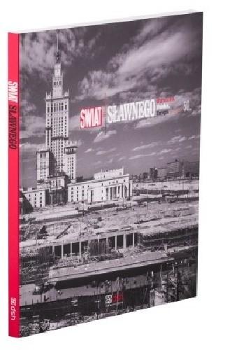 Okładka książki Świat Sławnego. Warszawa, Polska, Europa w latach 50. na zdjęciach Władysława Sławnego