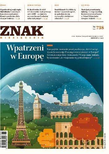Okładka książki ZNAK nr 738 - Wpatrzeni w Europę