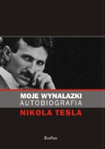 Okładka książki Moje wynalazki. Autobiografia