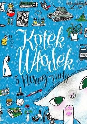 Okładka książki Kotek Włodek z Nowej Huty