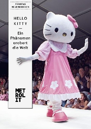 Okładka książki Hello Kitty - ein Phänomen erobert die Welt