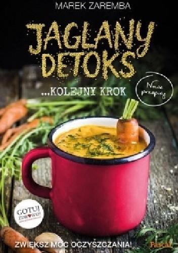 Okładka książki Jaglany detoks - kolejny krok