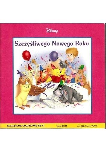 Okładka książki Naklejkowe szaleństwo nr 71. Kubuś Puchatek. Szczęśliwego Nowego Roku!