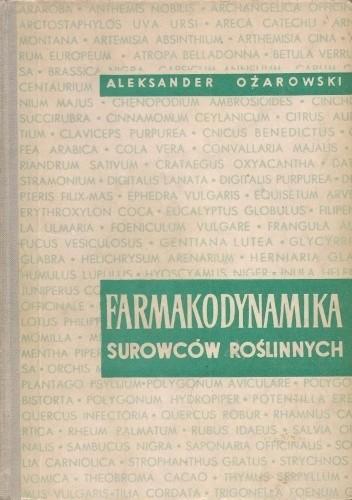 Okładka książki Farmakodynamika surowców roślinnych