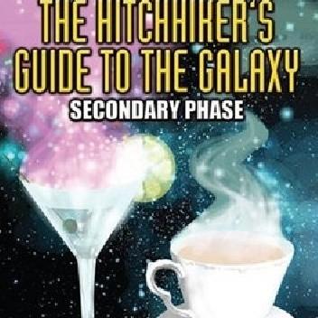 Okładka książki The Hitchhiker's Guide to the Galaxy: The Secondary Phase