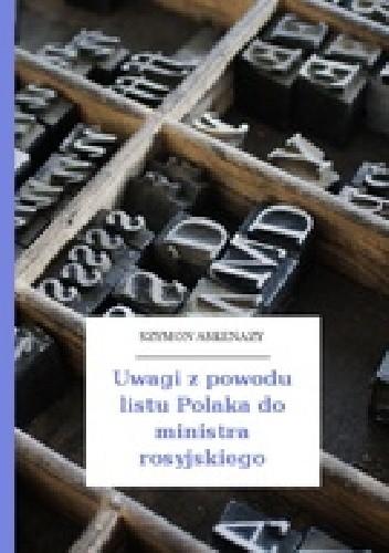 Okładka książki Uwagi z powodu listu Polaka do ministra rosyjskiego