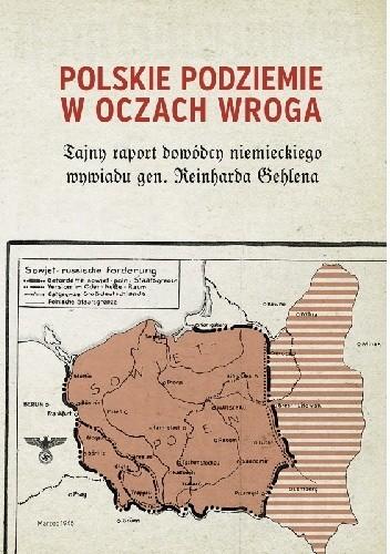 Okładka książki Polskie podziemie w oczach wroga