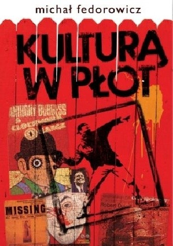 Okładka książki Kulturą w płot