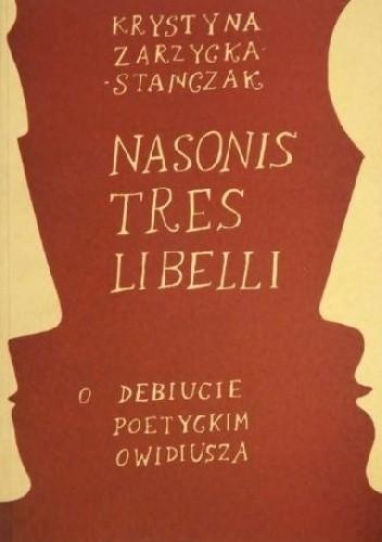 Okładka książki Nasonis tres libelli: o debiucie poetyckim Owidiusza