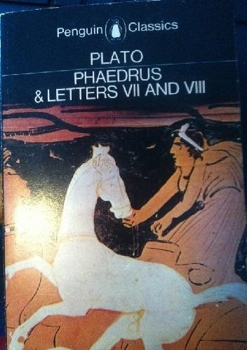 Okładka książki Phaedrus & Letters VII and VIII