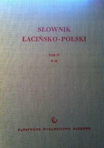Okładka książki Słownik polsko-łaciński t IV P-R