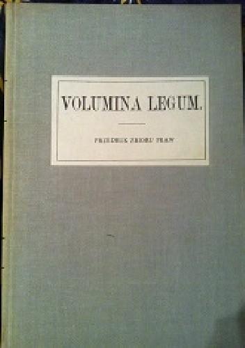 Okładka książki Volumina Legum  Przedruk zbioru praw  TOM I.