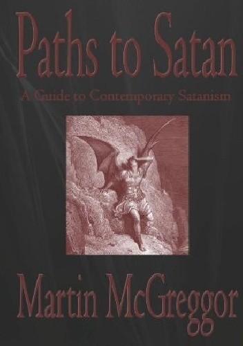 Okładka książki Paths to Satan: A Guide to Contemporary Satanism