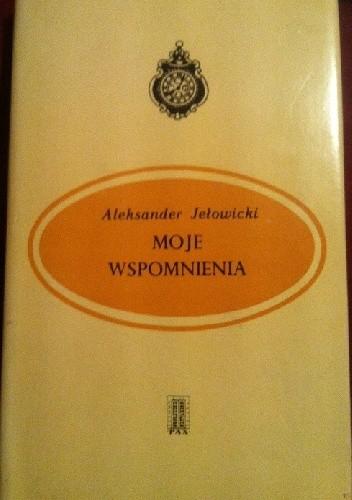 Okładka książki Moje wspomnienia