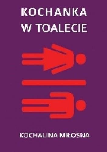 Okładka książki Kochanka w toalecie